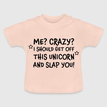 Unicorn Unicorn funny saying - Baby T-Shirt