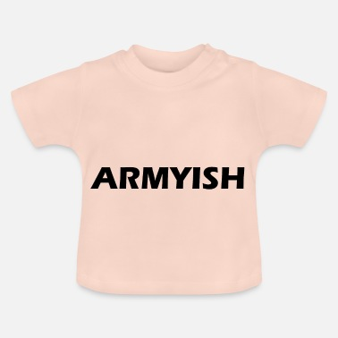 Army army - Baby T-Shirt