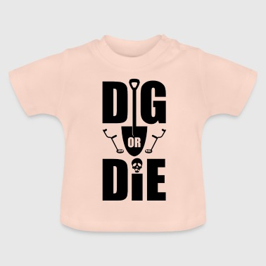 Gold search. Grave or die - Baby T-Shirt