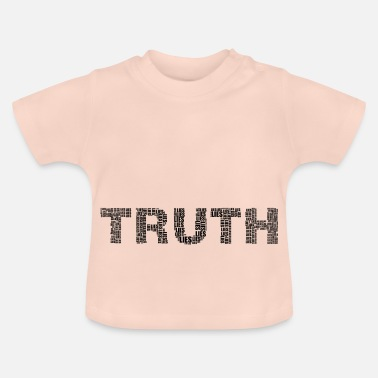 Truth TRUTH - Baby T-Shirt
