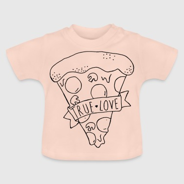 True Love Pizza / True Love - Baby-T-shirt