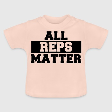 ALL REPS MATTER - Camiseta bebé
