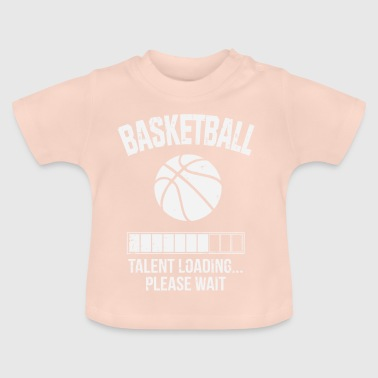 I Love Basketball Basketball Talent Invites Please Wait Gift - Baby T-Shirt