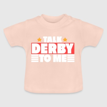 TALK DERBY - Baby T-Shirt