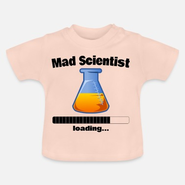 Mad Mad Scientist loading ... Baby Motif - Baby T-Shirt
