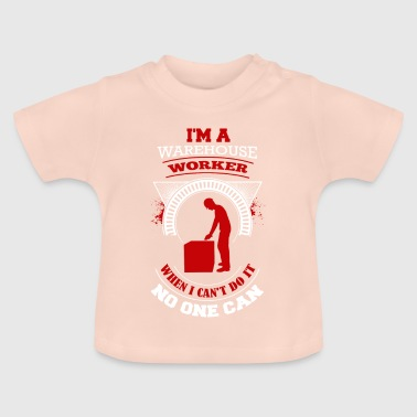 T-Shirt WarehouseWorker Design - Baby T-Shirt