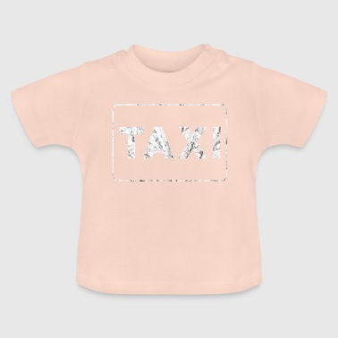 Taxi Taxi - Baby T-Shirt