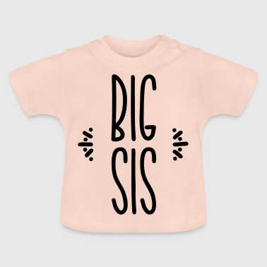 big sis - Baby T-shirt