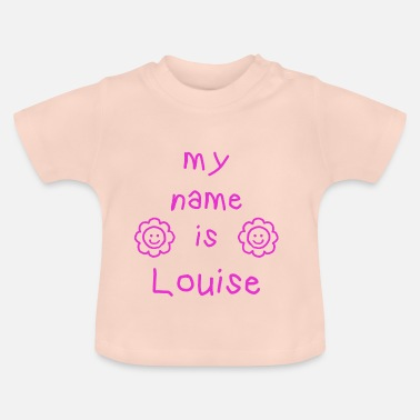 Louise LOUISE MY NAME IS - T-shirt Bébé