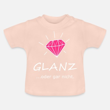 Glamour Glanzend of niet, diamant, glamour - Baby T-shirt