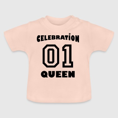 Number Crown Celebration Queen number one - Baby T-Shirt