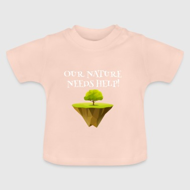 Nature conservation eco gardener help environmental protection - Baby T-Shirt