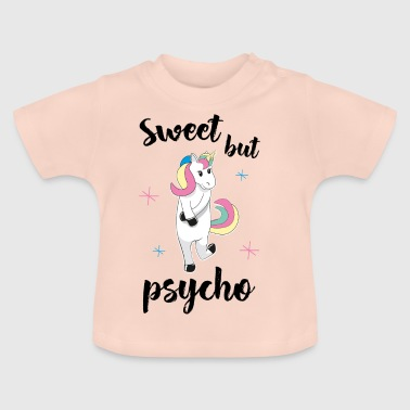 Sweet but psycho - Baby T-Shirt