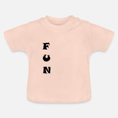 Fun FUN - T-shirt Bébé