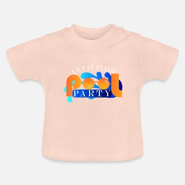 Pool Pool Party - T-shirt Bébé