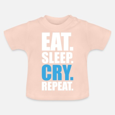 Gritón Eat.Sleep.Cry.Repeat. - Camiseta bebé