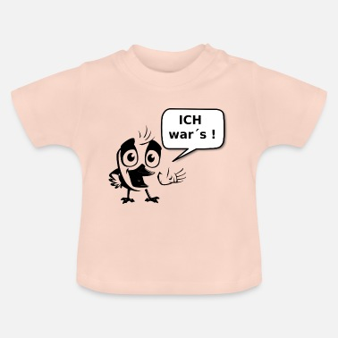 Was Bird I was s - T-shirt Bébé