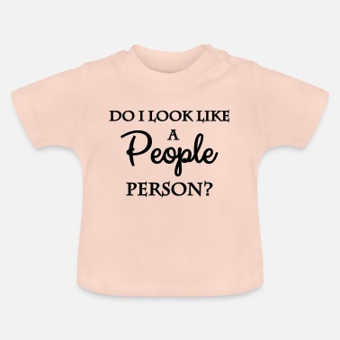 Person Ser jag ut som en person person? - T-shirt baby