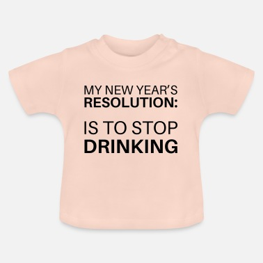 New Year's Resolution - Baby T-Shirt