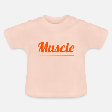 Muskel muskel - Baby-T-shirt