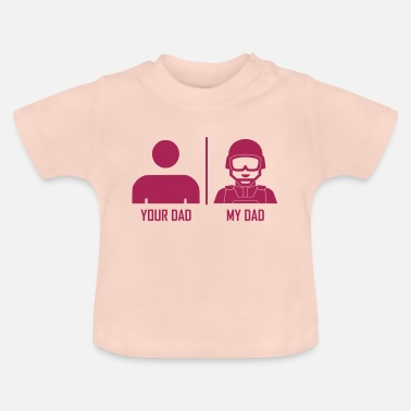 Daddy Your Dad My Dad Soldat Veteranen - Baby T-Shirt