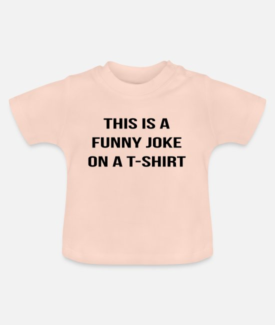 Quote Baby T-Shirts - Funny joke - Baby T-Shirt crystal pink