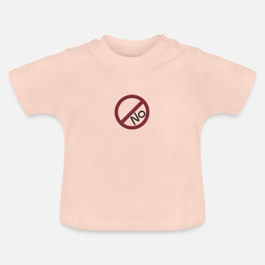 Interdiction Pas d'interdiction - T-shirt Bébé