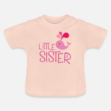 Sister Pink Little Sister. Pink whale - Baby T-Shirt