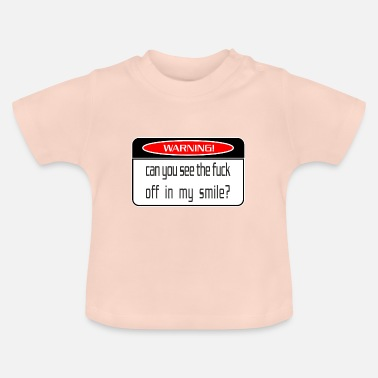 Fuck Off fuck off - Baby T-Shirt