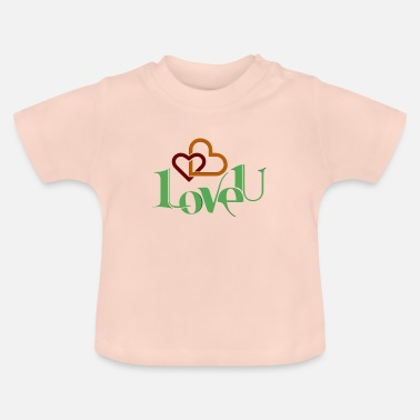 I Love I love you nice shirt as a love gift - Baby T-Shirt
