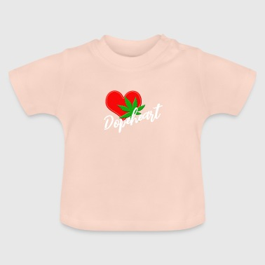 DOPEHEART WEED CANABIS - Baby T-Shirt