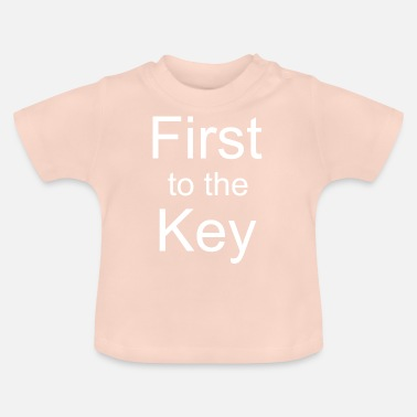 First to the key - Baby T-Shirt