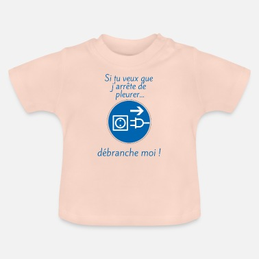 Stecker Steck mich ab! - Baby T-Shirt