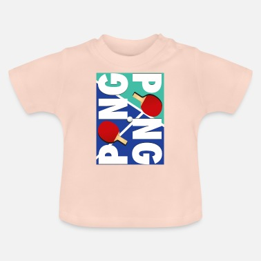 Sport Ping Pong Racket Sports Design - Baby T-shirt