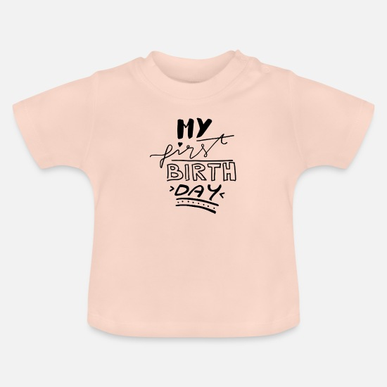 Birthday Baby Clothes - my 1 birthday lettering first birthday - Baby T-Shirt crystal pink