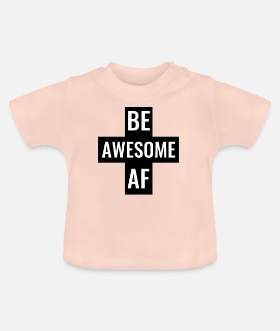 Bodybuilder Baby shirts - Be Awesome AF Gym Fitness workout hijs-shirt - Baby T-shirt kristalroze