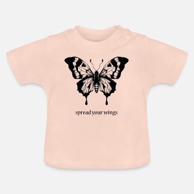 Spread spread your wings - Baby T-Shirt