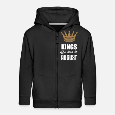 kings are born in august - Kids' Premium Zip Hoodie