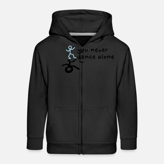 Breakbeat Hoodies & Sweatshirts - You never dance alone - Kids' Premium Zip Hoodie black