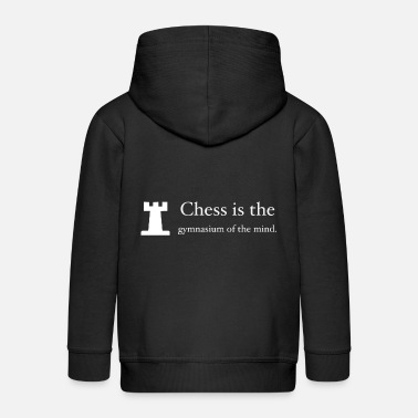 Gymnasium Chess is the gymnasium of the mind - Kids' Premium Zip Hoodie