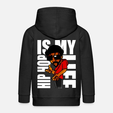 Hip hip hop is my life - Kids' Premium Zip Hoodie