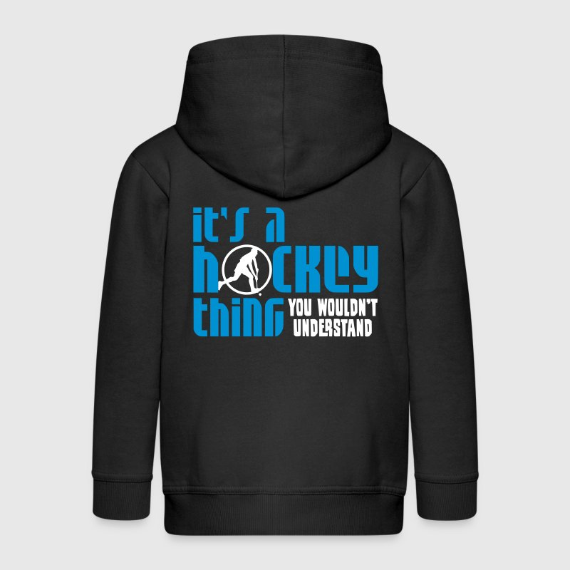 It's A Hockey Thing, You Wouldn't Understand - Kids' Premium Zip Hoodie
