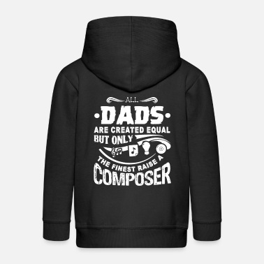 Composer Composer Composer Dad - Kids' Premium Zip Hoodie