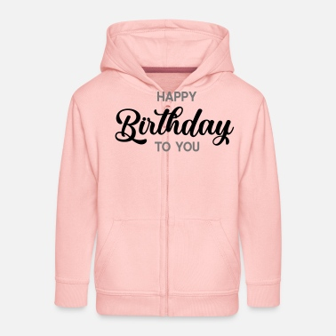 Happy Birthday happy birthday - Felpa con zip premium per bambini