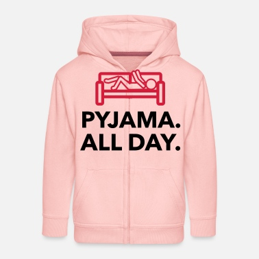 Since Underwear Throughout the day in your pajamas! - Kids' Premium Zip Hoodie