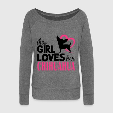 This girl loves Chihuahua - Felpa con scollo a barca da donna, marca Bella