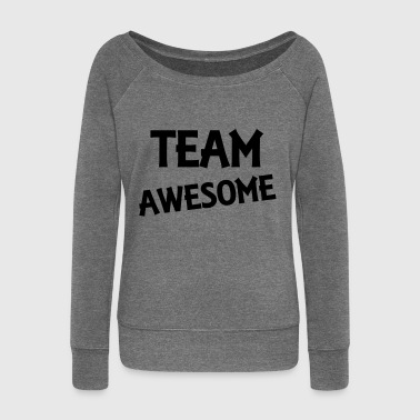 Team Awesome - Women's Boat Neck Long Sleeve Top