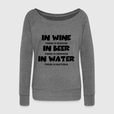 In wine there is wisdom... - Women's Boat Neck Long Sleeve Top