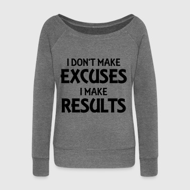 I don't make excuses, I make results - Damegenser med båthals fra Bella