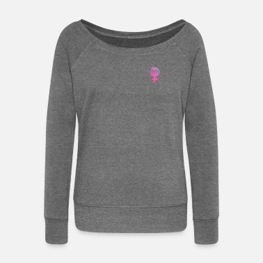 Girls Unite - Women's Wide-Neck Sweatshirt